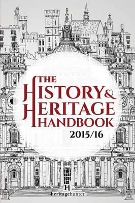 The History & Heritage Handbook 2015/16 (Paperback)