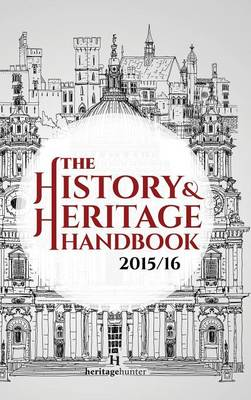 The History & Heritage Handbook 2015/16 (Hardback)