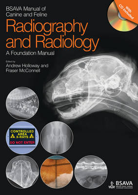 BSAVA Manual of Canine and Feline Radiography and Radiology: A Foundation Manual - BSAVA British Small Animal Veterinary Association (Paperback)