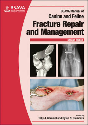 BSAVA Manual of Canine and Feline Fracture Repair and Management - BSAVA British Small Animal Veterinary Association (Paperback)