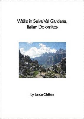 Walks in Selva Val Gardena, Italian Dolomites (Paperback)