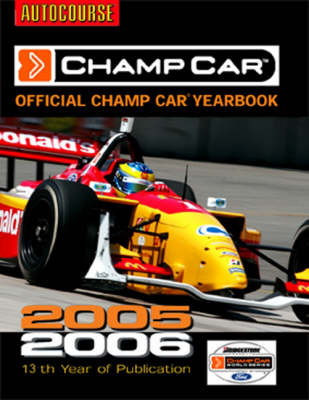 The Official Autocourse Champ Car Yearbook 2005/06 (Hardback)