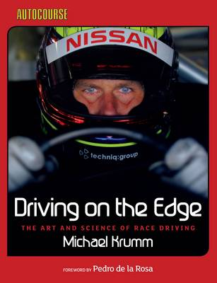 Driving on the Edge: The Art and Science of Race Driving (Hardback)