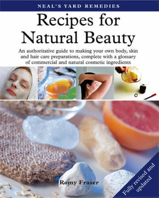 Neal's Yard Remedies Recipes for Natural Beauty (Paperback)