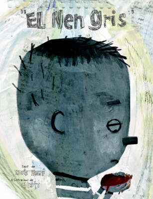 The Grey Boy - Contemporary Picture Books from Europe (Paperback)