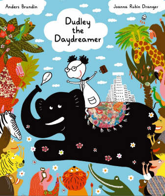 Dudley the Daydreamer - Picture Books from Across the Globe (Paperback)