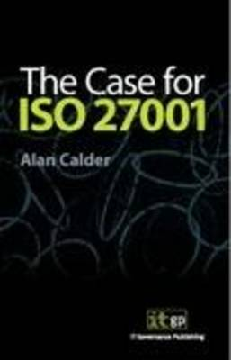 The Case for ISO 27001 (Paperback)