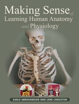 Making Sense of Learning Human Anatomy and Physiology (Paperback)