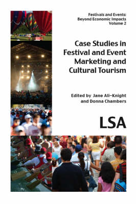 Case Studies in Festival and Event Marketing and Cultural Tourism (Paperback)