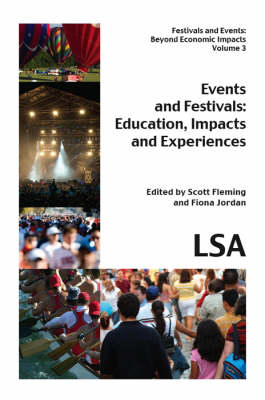 Events and Festivals - Education, Impacts and Experiences (Paperback)