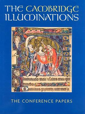 The Cambridge Illuminations: The Conference Papers (Hardback)