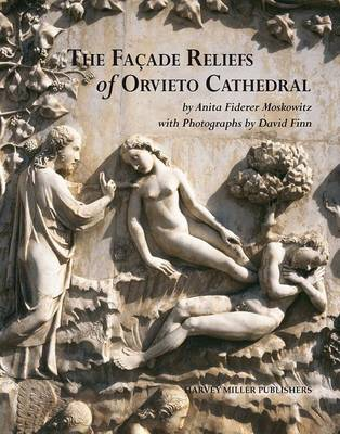 The Facade Reliefs of Orvieto Cathedral (Hardback)