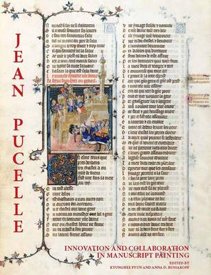 Jean Pucelle: Innovation and Collaboration in Manuscript Painting (Hardback)