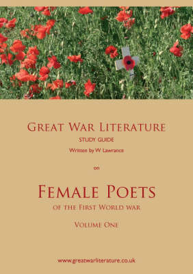 Great War Literature Study Guide on Female Poets of the First World War (Paperback)