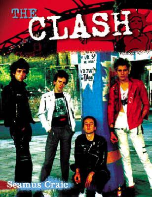 "The ""Clash"" (Paperback)"
