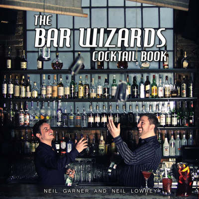 The Bar Wizards Cocktail Book (Hardback)
