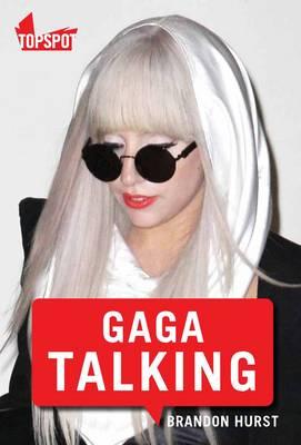 Lady Gaga Talking (Paperback)