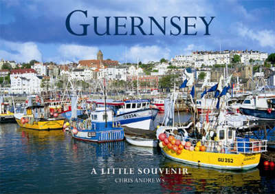 Guernsey Little Souvenir Book - Little Souvenir Books (Hardback)