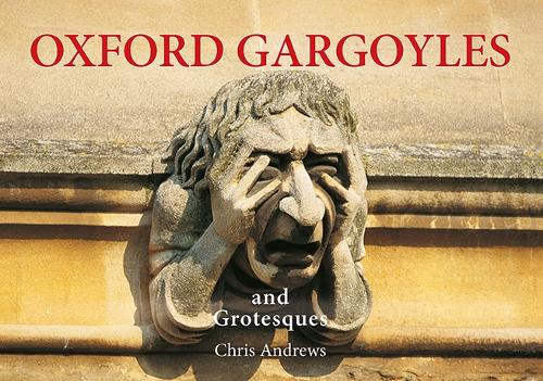Oxford Gargoyles: A Little Souvenir - Little Souvenir Book (Hardback)