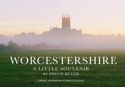 Worcestershire: A Little Souvenir - Little Souvenir Books S. (Hardback)