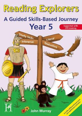 Reading Explorers: Year 5: A Guided Skills-based Journey