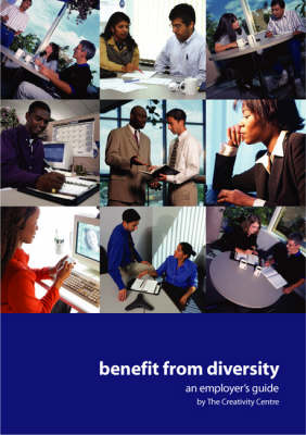 Benefit from Diversity: An Employer's Guide (Paperback)