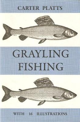 Grayling Fishing (Hardback)