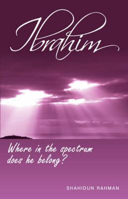 Ibrahim - Where in the Spectrum Does He Belong (Hardback)