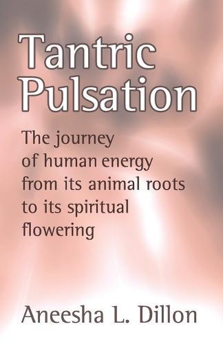 Tantric Pulsation (Paperback)