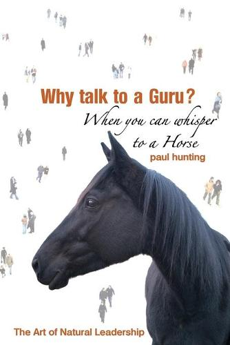 Why Talk to a Guru? When You Can Whisper to (Paperback)