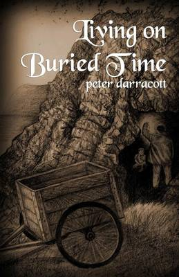 Living on Buried Time (Paperback)