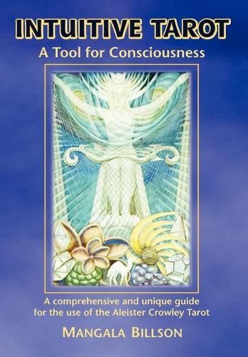 Intuitive Tarot: A Tool for Consciousness (Paperback)
