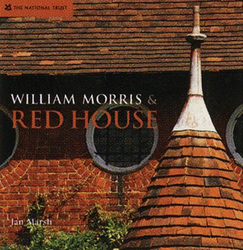 William Morris & Red House (Hardback)