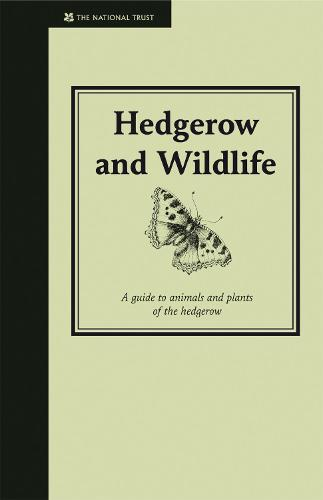 Hedgerow & Wildlife: Guide to Animals and Plants of the Hedgerow - Countryside (Hardback)