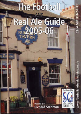 Championship 2005-2006 - Football and Real Ale Guide S. (Paperback)