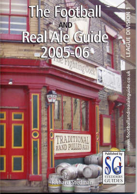 Division One 2005-2006 - Football and Real Ale Guide S. (Paperback)
