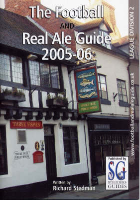 Division Two 2005-2006 - Football and Real Ale Guide S. (Paperback)