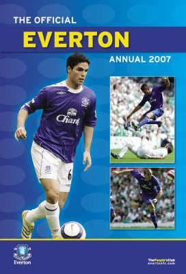 Official Everton FC Annual 2007 2007 (Hardback)