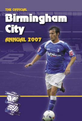 Official Birmingham FC Annual 2007 2007 (Hardback)
