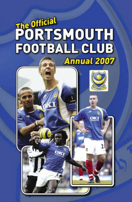 Official Portsmouth FC Annual 2007 2007 (Hardback)