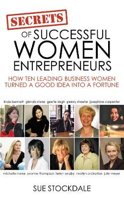 Secrets of Successful Women Entrepreneurs (Paperback)