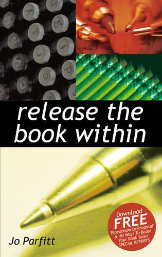 Release The Book Within (Paperback)