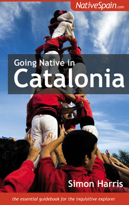 Going Native in Catalonia (Paperback)