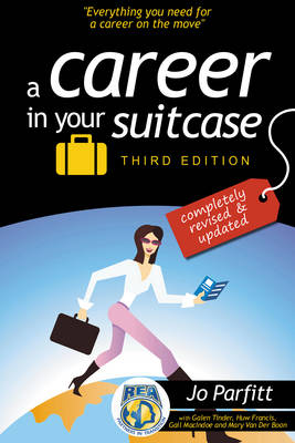 A Career in Your Suitcase: Everything You Need for a Career on The Move (Paperback)