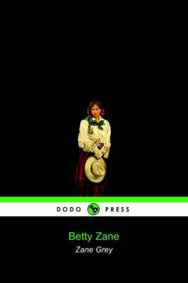 Betty Zane (Dodo Press) (Paperback)