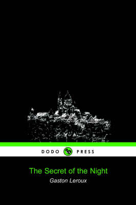 The Secret of the Night (Dodo Press) (Paperback)