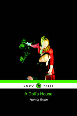 A Doll's House (Dodo Press) (Paperback)