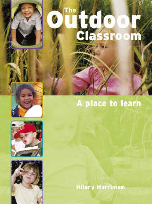 The Outdoor Classroom: A Place to Learn (Paperback)