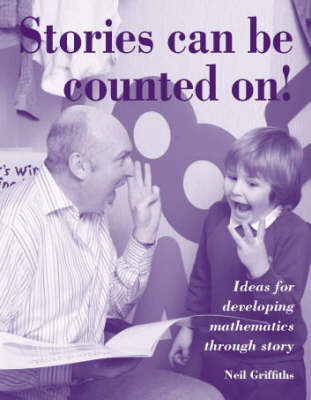 Stories Can be Counted On!: Ideas for Developing Mathematics Through Story (Paperback)