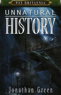 Unnatural History - Pax Britannia (Paperback)